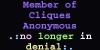 Member of Cliques Annonymous